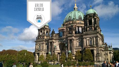 Che cosa vedere a Berlino in 3 giorni